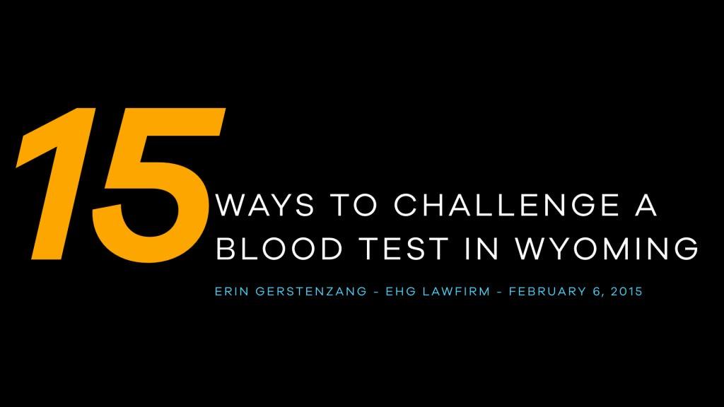 Wyoming Blood 2015 Slides for Blog Post.001