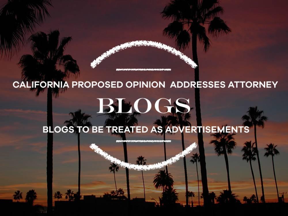 California Proposed Rule Regulating Attorney Blogs