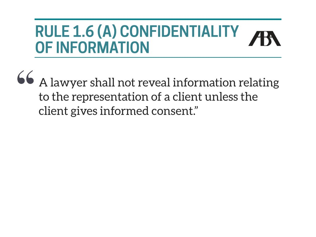 Rule 1.6(a) Governing Confidentiality of information