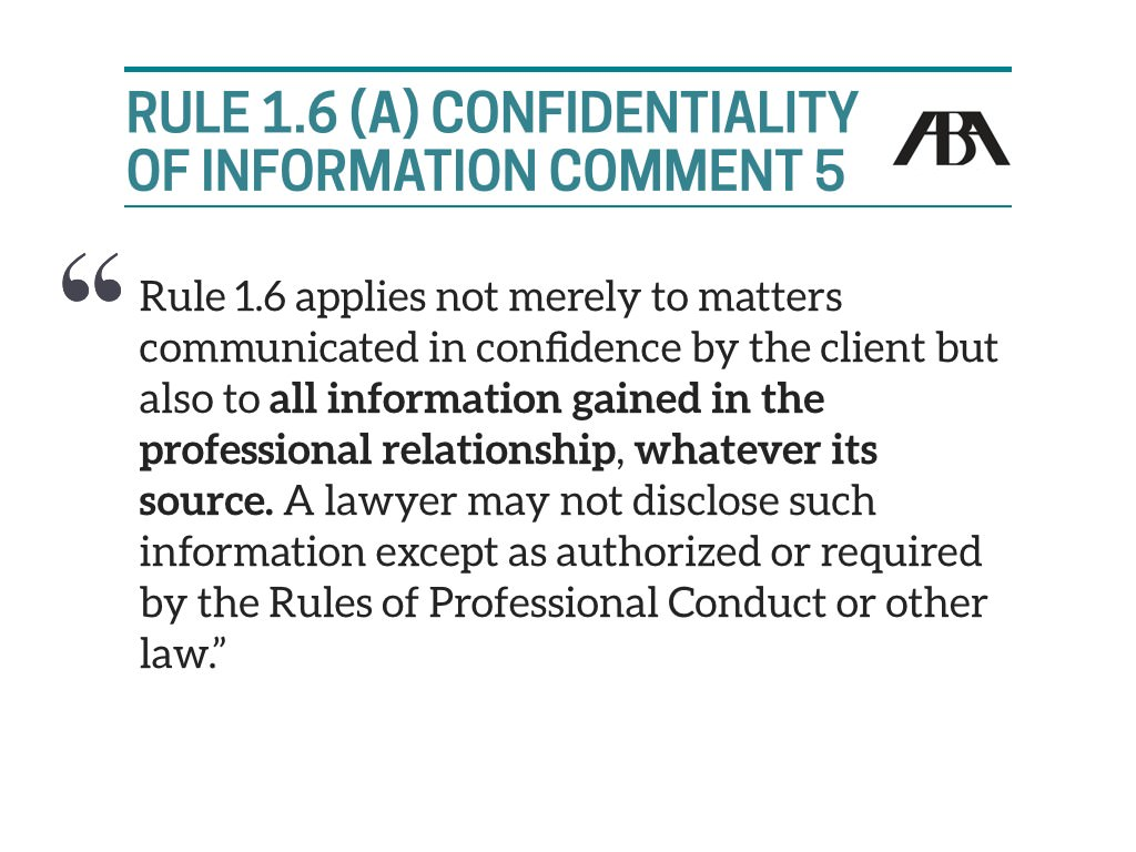 Comment 5 to Rule 1.6(a)