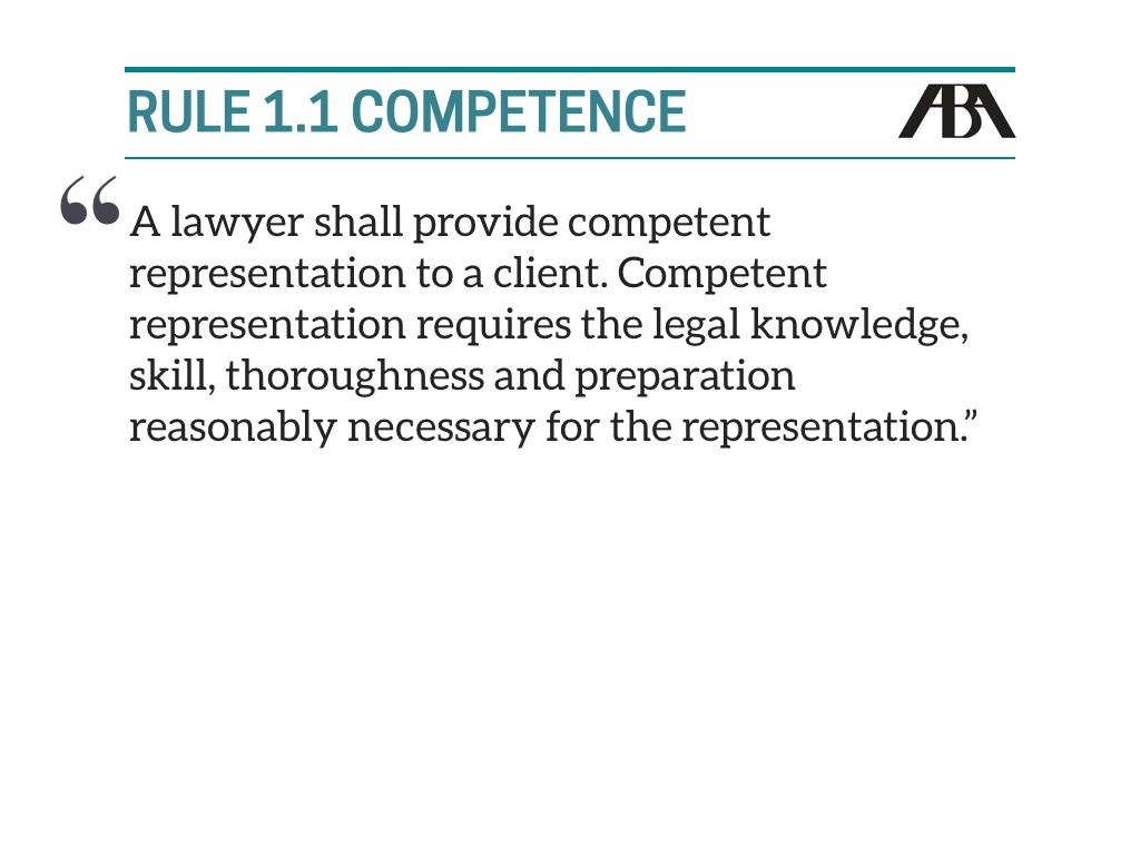 Rule 1.1 Technological Competence