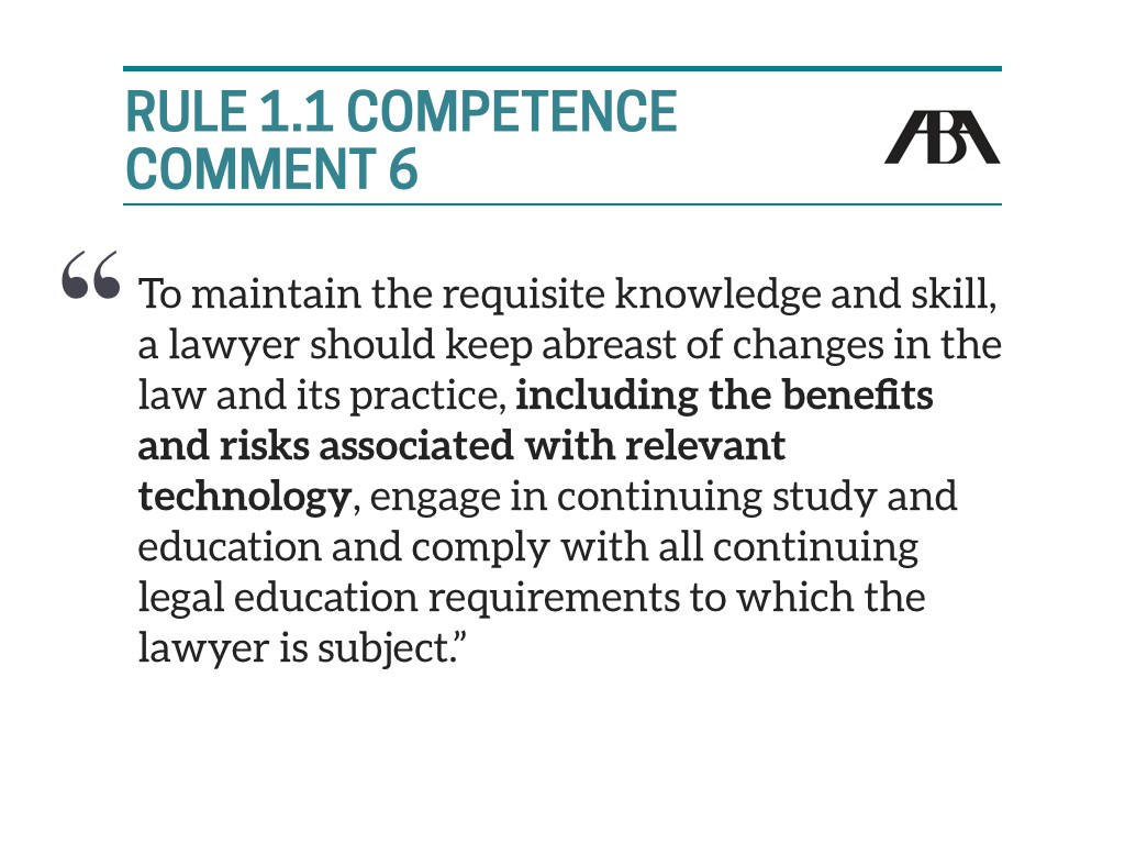 Comment 6 on Rule 1.1 - Adding Technology Component