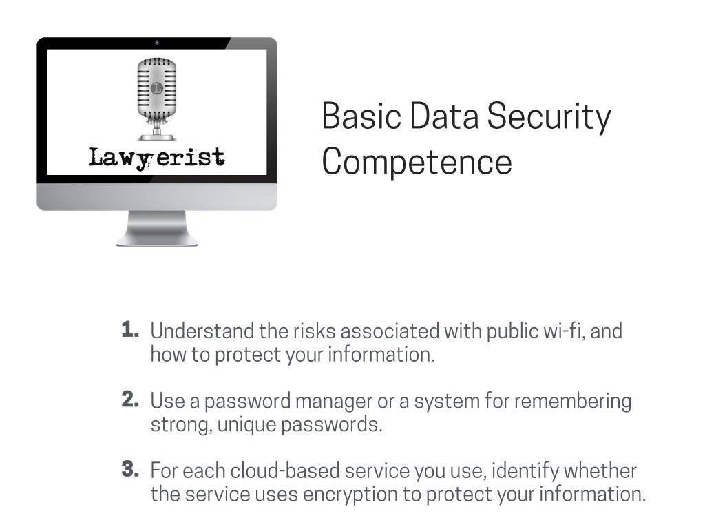Lawyerist.com on Basic Data Security Competence