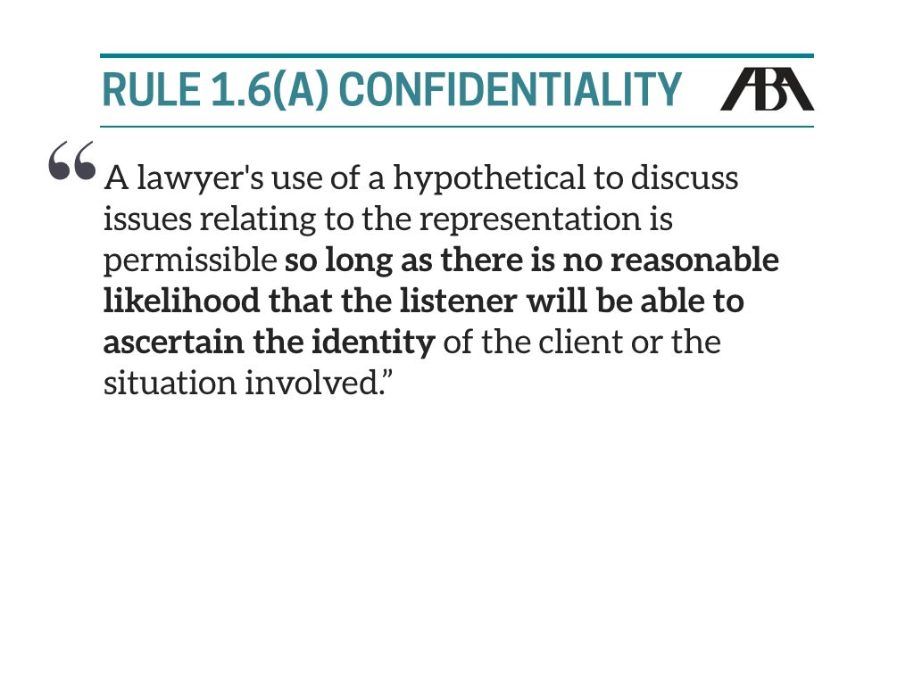 Rule 1.6(a) Confidentiality
